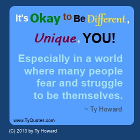 Ty Howard Quote on Being Unique